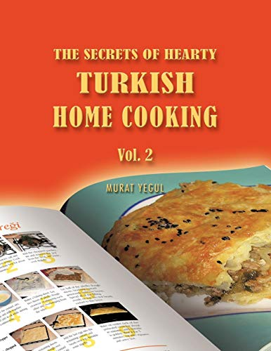The Secrets of Hearty Turkish Home Cooking: Murat Yegul