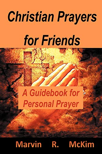 9781452048338: Christian Prayers for Friends: A Guidebook for Personal Prayers