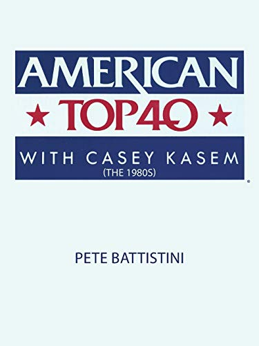 9781452050386: American Top 40 with Casey Kasem (the 1980s)
