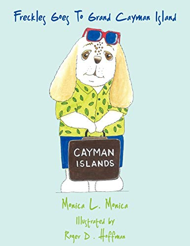 9781452050829: Freckles Goes To Grand Cayman Island