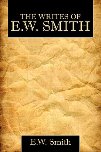 9781452051635: The Writes of E.W. Smith