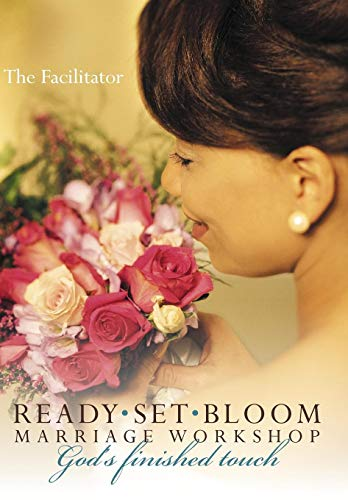 9781452052649: Ready set bloom-marriage workshop: God's finished touch