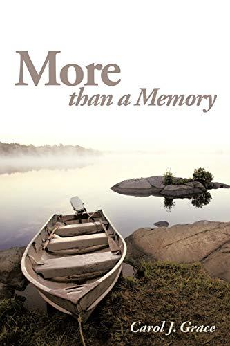 More Than a Memory: Grace, Carol J.