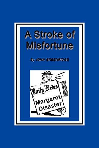 9781452053363: A Stroke of Misfortune