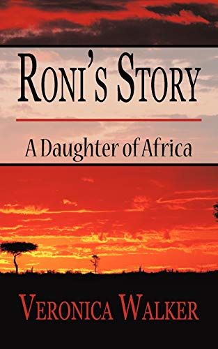 Ronis Story: A Daughter of Africa: Veronica Walker