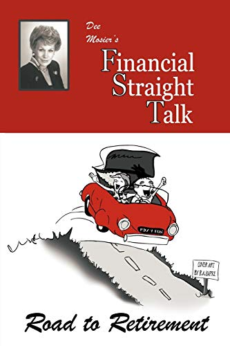 9781452056760: Financial Straight Talk: Road To Retirement