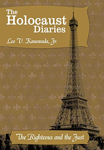 9781452057200: The Holocaust Diaries: Book II: The Righteous and the Just