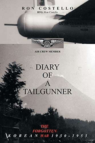 9781452058139: Diary Of A Tailgunner