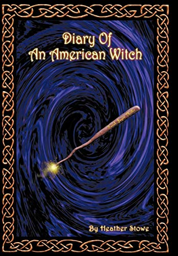 9781452058573: Diary of an American Witch: Volume One