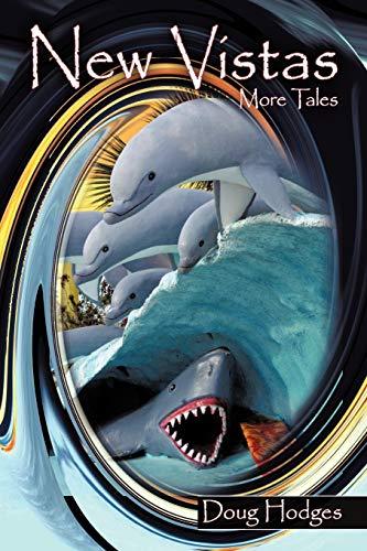 New Vistas: More Tales (Paperback): Doug Hodges
