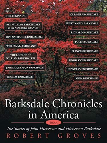 9781452059969: Barksdale Chronicles In America, Vol I: The Stories Of John Hickerson And Hickerson Barksdale