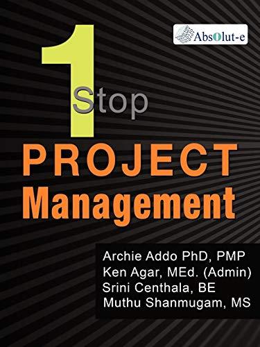 OneStop Project Management: Addo, Archie; Agar, Ken; Centhala, Srini