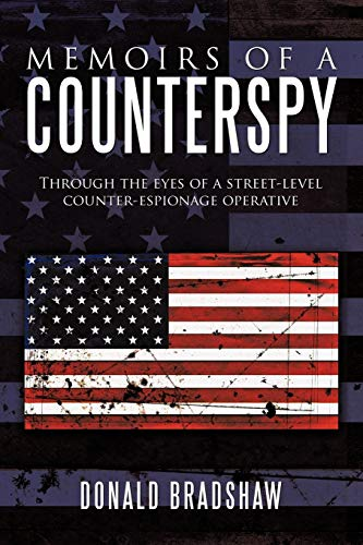 9781452064710: Memoirs Of A Counterspy: Through The Eyes Of A Street-Level Counter-Espionage Operative