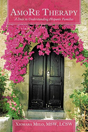 9781452065465: AmoRe Therapy: A Door to Understanding Hispanic Families