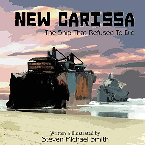 9781452066127: New Carissa: The Ship That Refused To Die