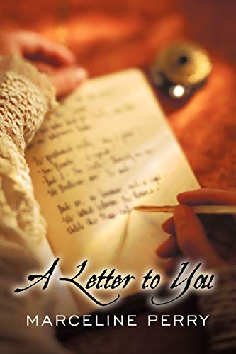 A Letter To You: Marceline Perry