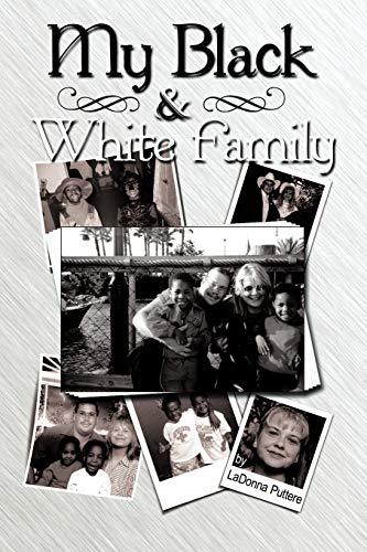 9781452068794: My Black And White Family
