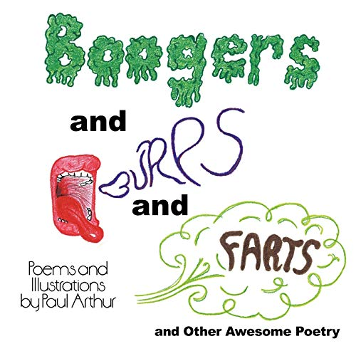 9781452069302: Boogers and Burps and Farts: and Other Awesome Poetry