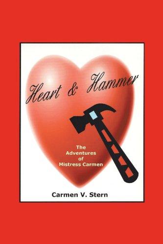 9781452069685: Heart & Hammer: The Adventures of Mistress Carmen