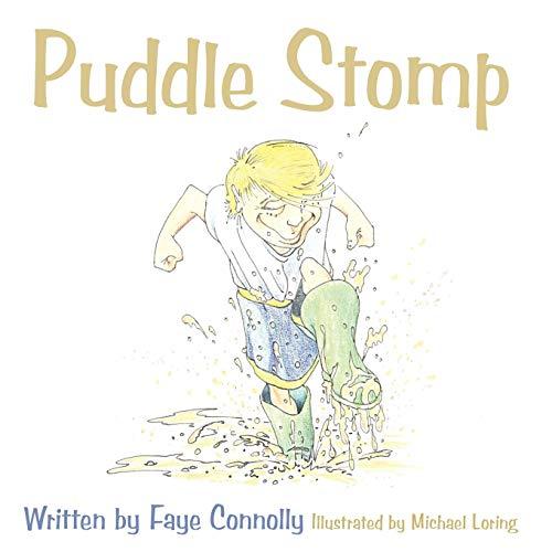 9781452072029: Puddle Stomp