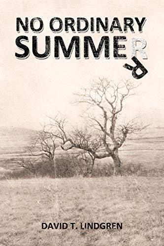 No Ordinary Summer: David T. Lindgren