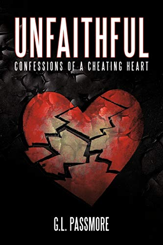 9781452075334: Unfaithful: Confessions Of A Cheating Heart