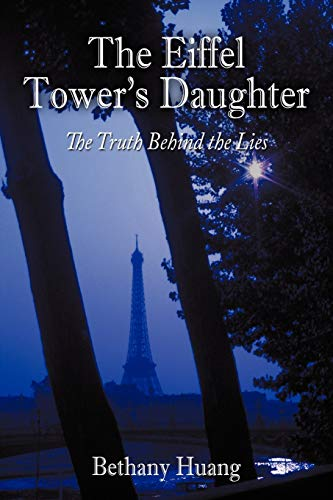 9781452076232: The Eiffel Tower's Daughter: The Truth Behind the Lies