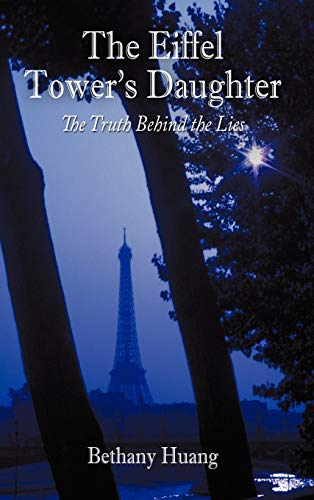 9781452076249: The Eiffel Tower's Daughter: The Truth Behind the Lies