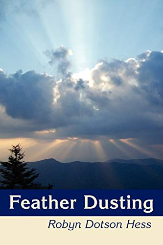 Feather Dusting: Robyn Dotson Hess