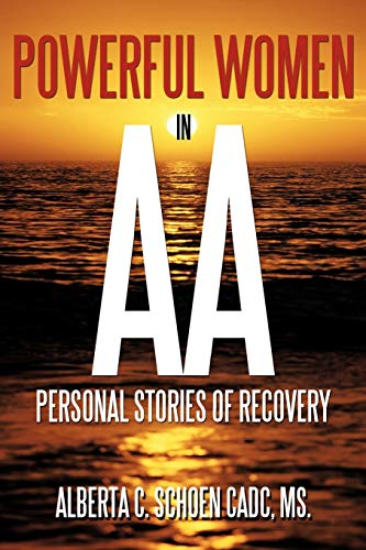 9781452078953: Powerful Women in AA: Personal Stories of Recovery