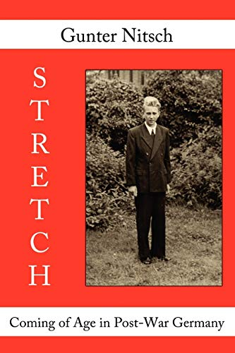 Stretch: Coming of Age in Post-War Germany: Nitsch, Gunter