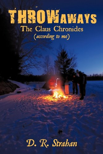 Throwaways: The Claus Chronicles (According to Me): D. R. Strahan