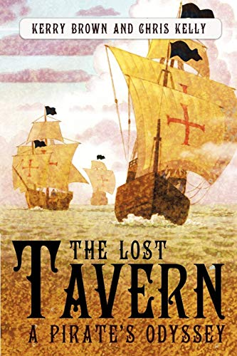 The Lost Tavern; a Pirate's Odyssey