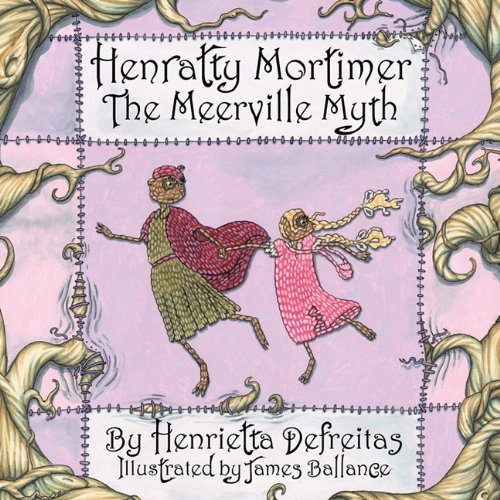 9781452082370: Henratty Mortimer: The Meerville Myth
