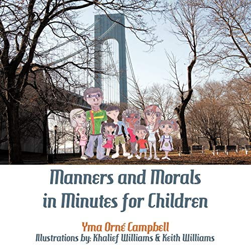Manners and Morals in Minutes for Children: Yma Orne Campbell