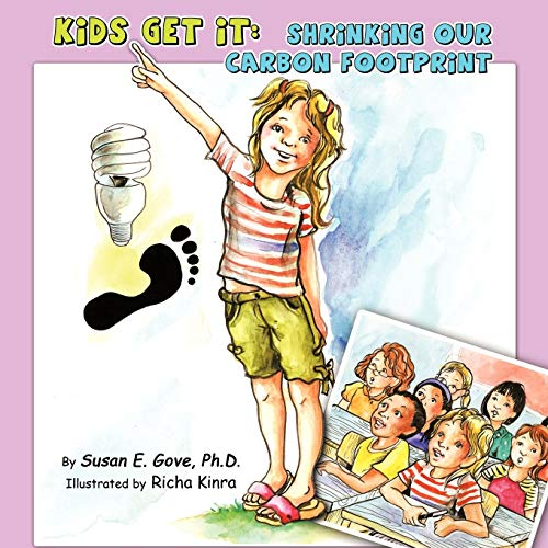 9781452083919: Kids Get It: Shrinking Our Carbon Footprint