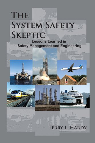 9781452083957: The System Safety Skeptic: Lessons Learned in Safety Management and Engineering