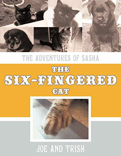 9781452084060: The Adventures of Sasha, the Six-Fingered Cat