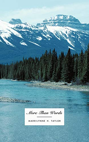 More Than Words: Marrilynne H Taylor