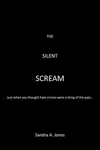 9781452088440: The Silent Scream