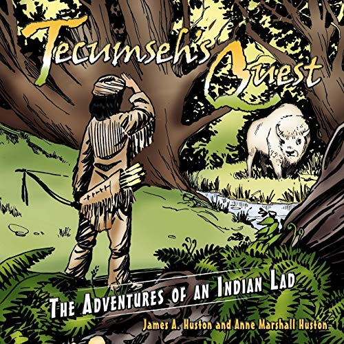 9781452089270: Tecumseh's Quest: The Adventures of an Indian Lad