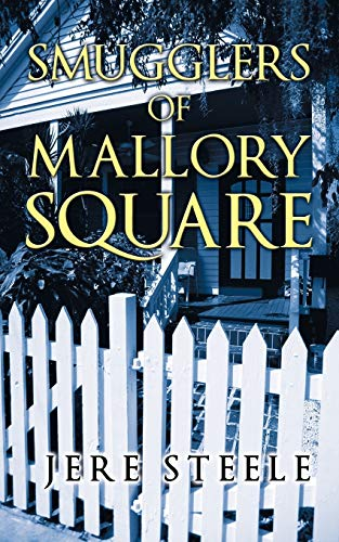9781452091631: Smugglers of Mallory Square