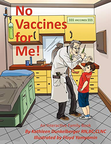 9781452091792: No Vaccines for Me!