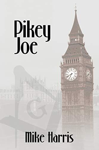 Pikey Joe: Mike Harris
