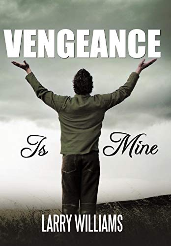 Vengeance Is Mine (1452093539) by Larry Williams