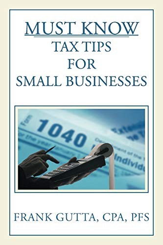 Must Know Tax Tips for Small Businesses: Frank Gutta CPA PFS