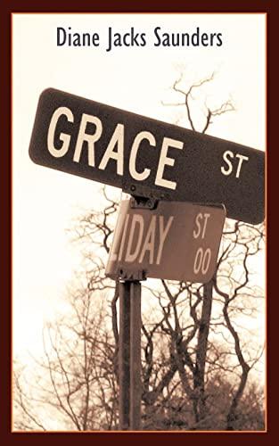 Grace Street: Diane Jacks Saunders