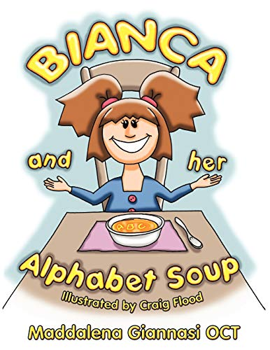 9781452099088: Bianca And Her Alphabet Soup