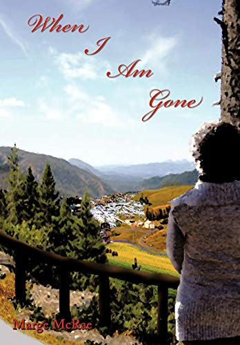 When I Am Gone: Marge McRae