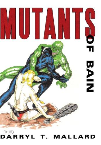 9781452099798: Mutants of Bain